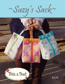 This and That: Suzy's Sack