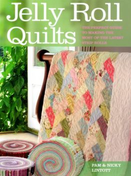 Jelly Roll Quilts by Pam & Nicky Lintott 9780715328637 - Quilt in a Day Patterns