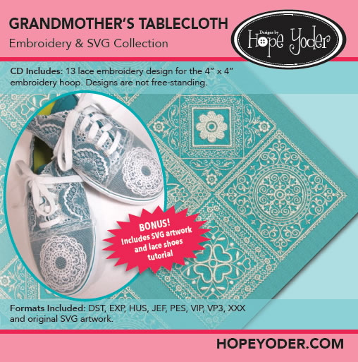 GRANDMOTHER'S TABLECLOTH EMBROIDERY CD/SVG FILES
