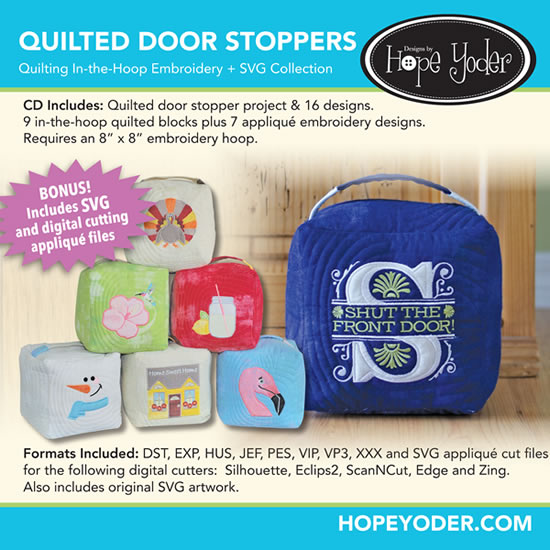 HY QUILTED DOOR STOP EMBROIDERY CD/SVG FILES