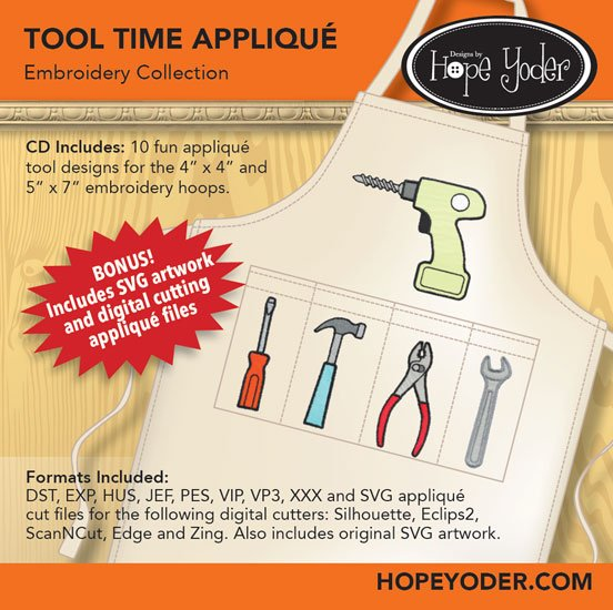 HY TOOL TIME APPLIQUE EMBROIDERY CD/SVG FILES