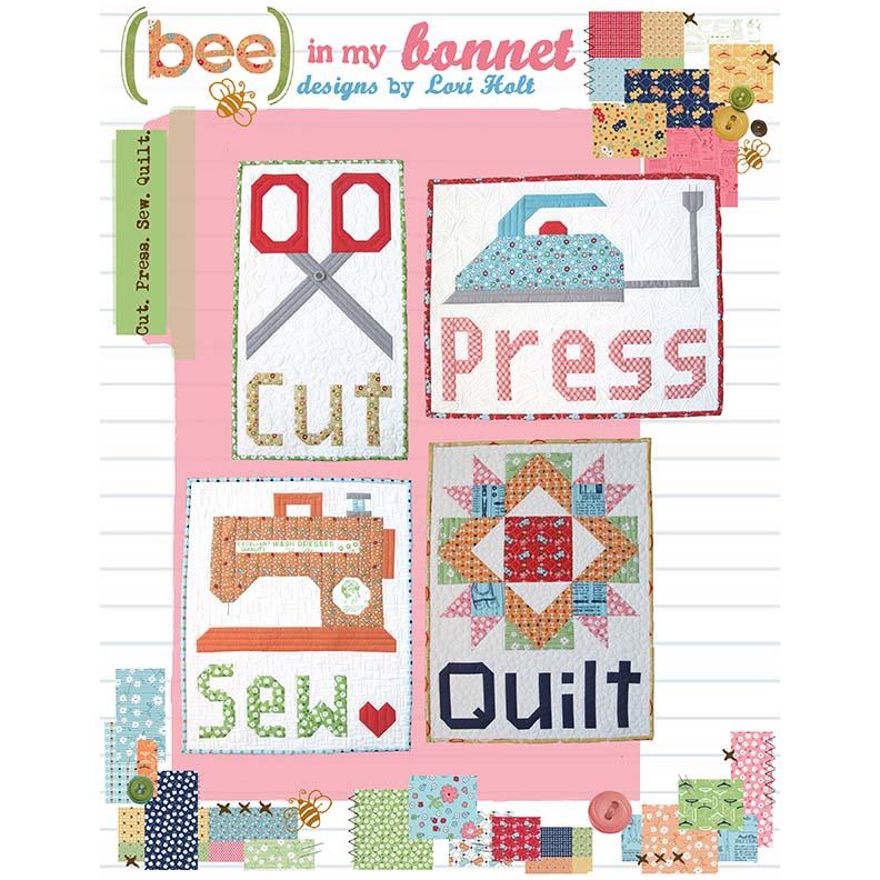 Bee In My Bonnet Cut Sew Press Quilt Pattern