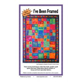 I've Been Framed Quilt Pattern