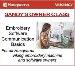 Sandy's Owner Class 201 - Embroidery Basics