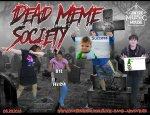 Dead Meme Society