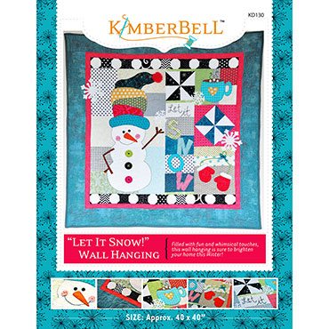 Let It Snow Wall Hanging Kimberbell Quilt Kit
