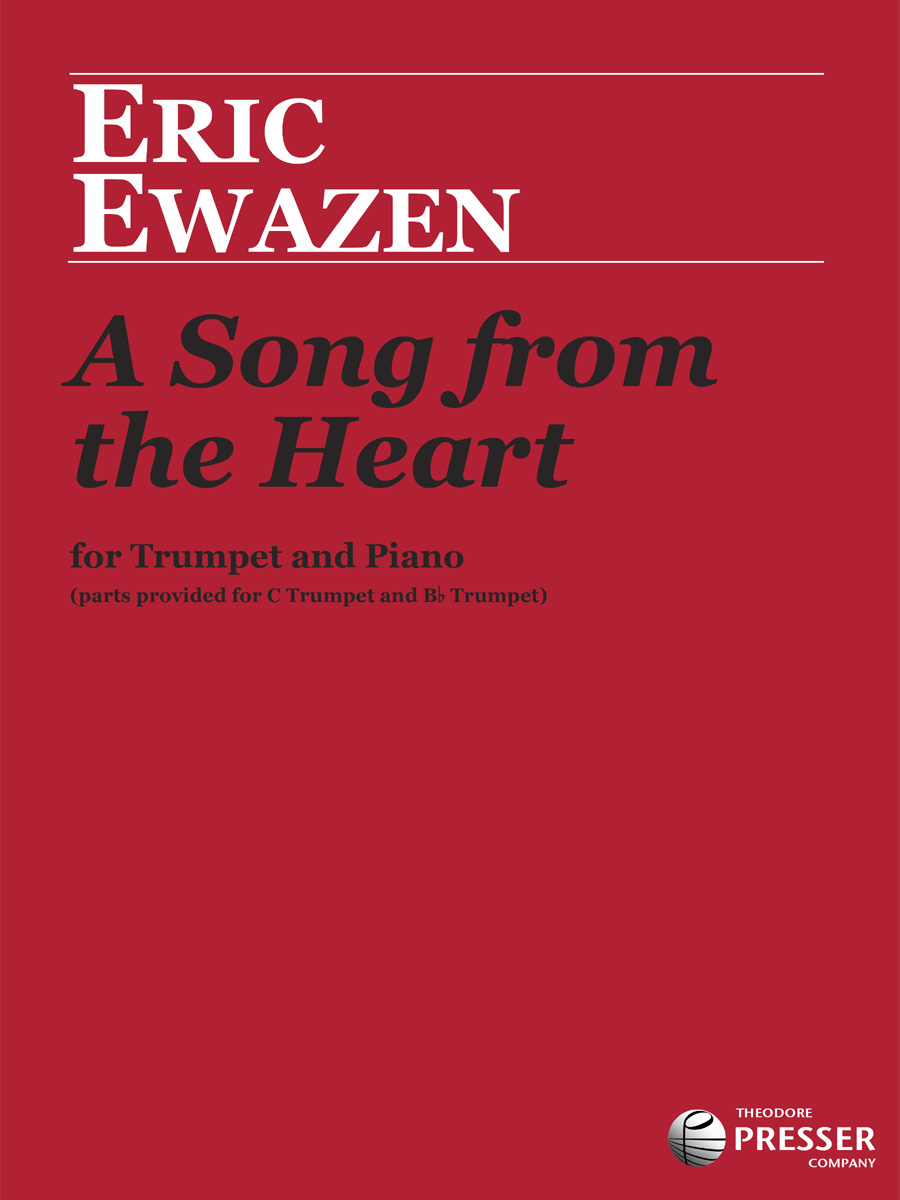 SONG FROM THE HEART WITH PIANO ACCOMPANIMENT EWAZEN (11441439 ) (Trumpet Solos )