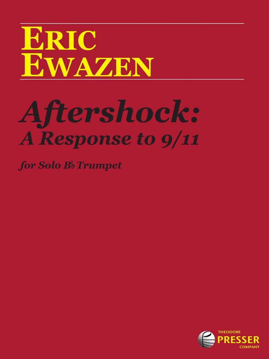 AFTERSHOCK RESPONSE TO 9/11 EWAZEN (11441452 ) (Trumpet Solos )