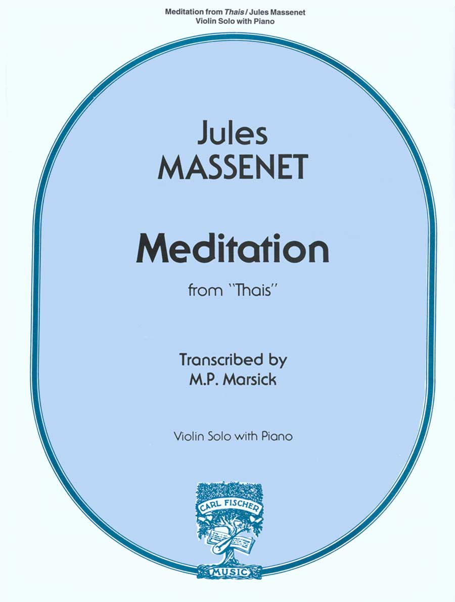 Massenet: Meditation from Thais for Violin and Piano