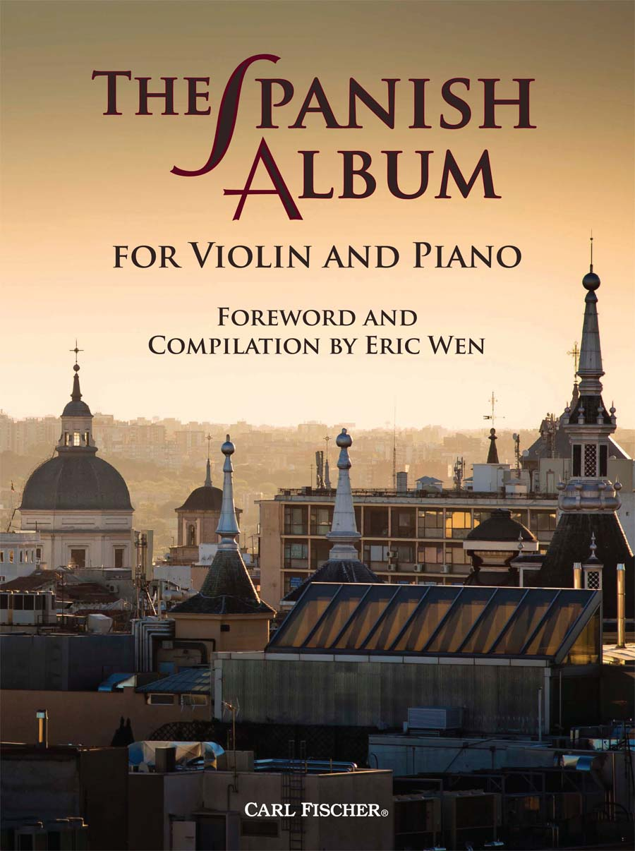The Spanish Album: for Violin And Piano, Ed. Wen (Carl Fischer)