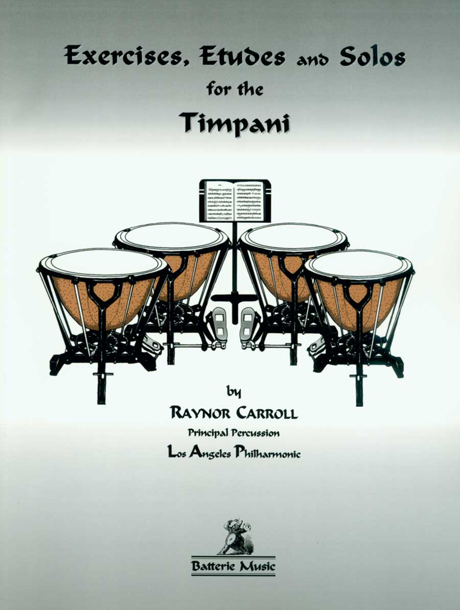 EXERCISES ETUDES & SOLOS FOR THE TIMPANI CARROLL (BT1500 ) (Timpani Methods )