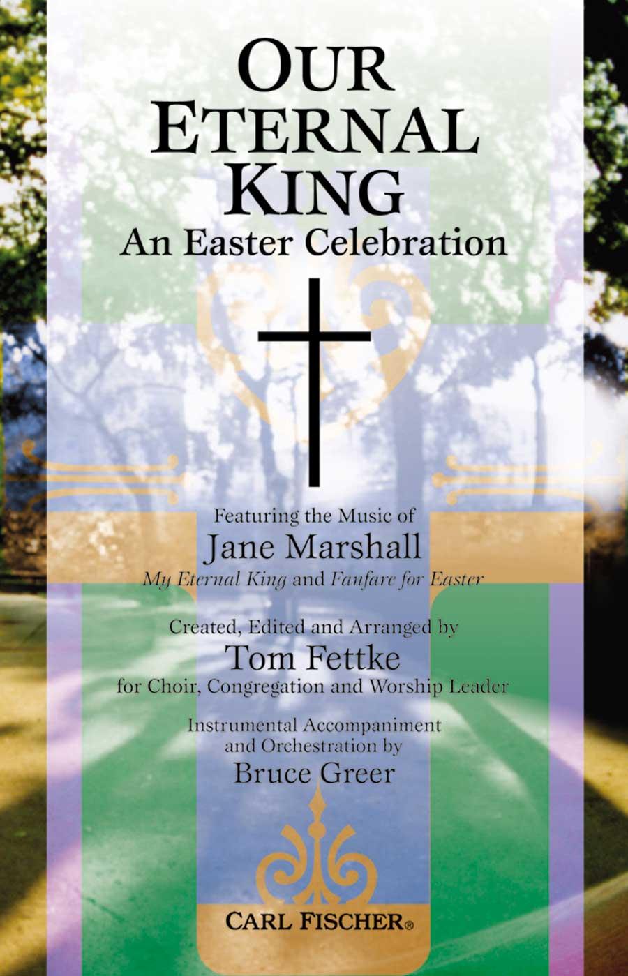 OUR ETERNAL KING MARSHALL FETTKE