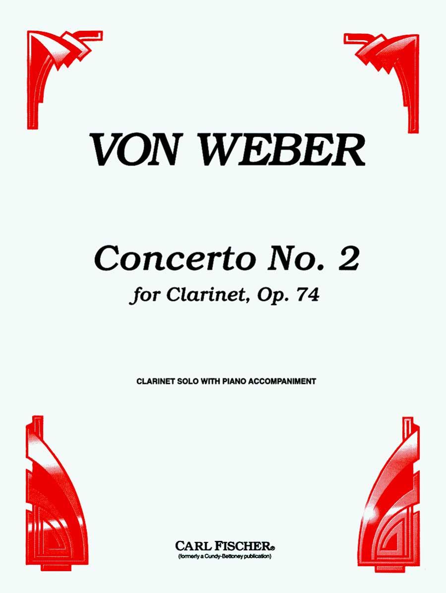 CONCERTO IN Eb MAJOR 2 OP 74 WITH PIANO ACCOMPANIMENT VON WE (CU752 ) (Clarinet Bb Solos )