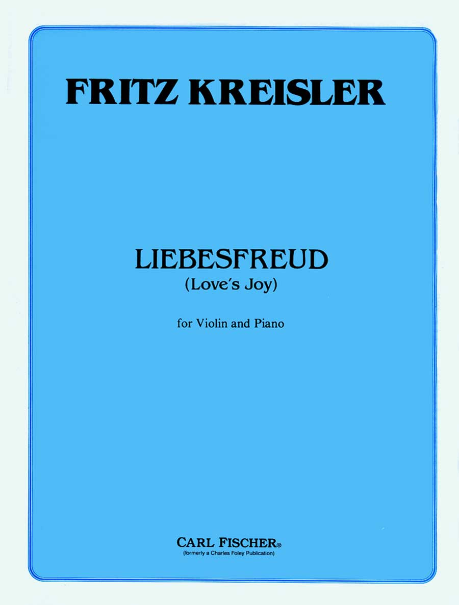 Kreisler: Liebesfreud Love's Joy for Violin and Piano