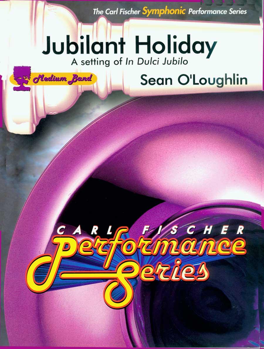 JUBILANT HOLIDAY SETTING OF IN DULCI JUBILO MEDIUM OLOUGHLIN