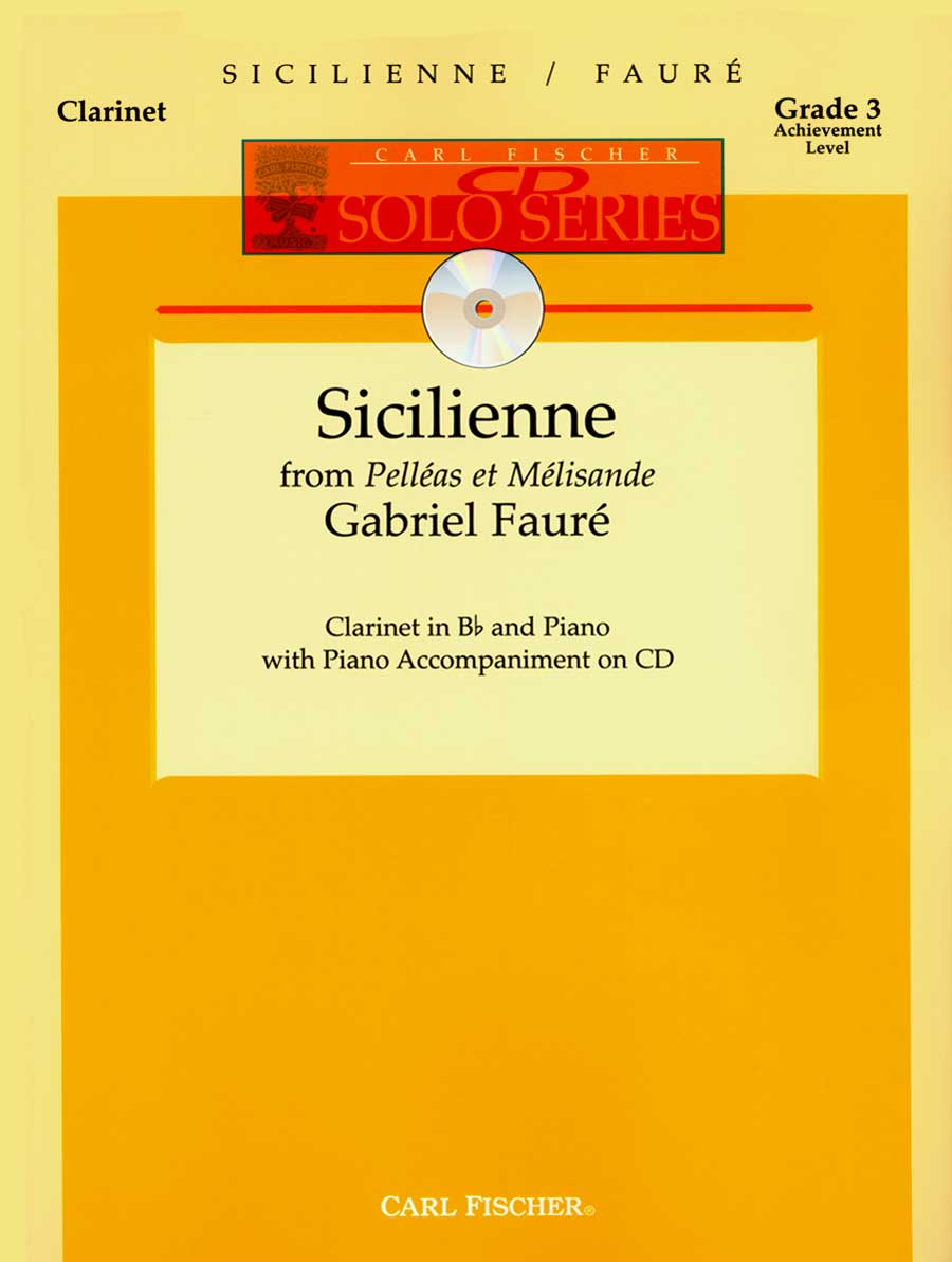 SICILIENNE FROM PELLEAS ET MELISANDE WITH PIANO ACCOMPANIMEN (W2585 ) (Clarinet Bb Solos )