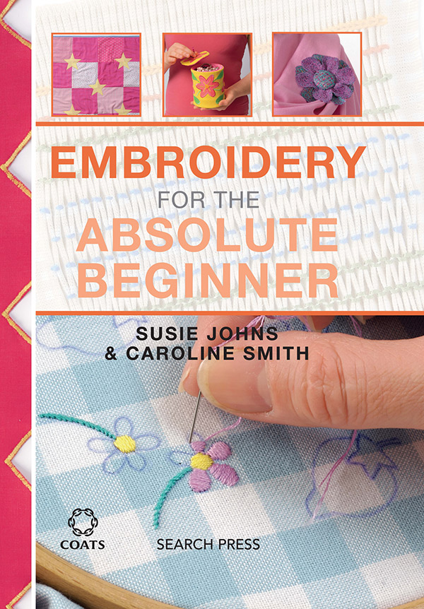 Embroidery For Absolute Beginner